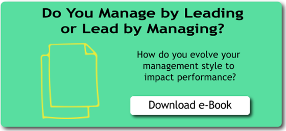 Do you manage by leading or lead by managing?